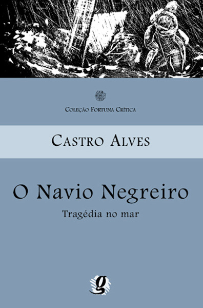 Capa do livro O navio negreiro, de Castro Alves, publicado pela Global Editora.[1]