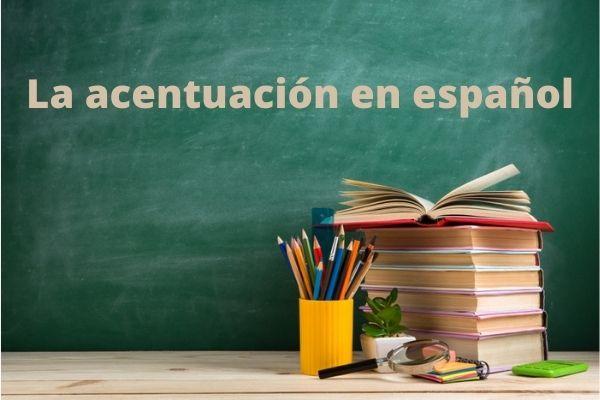 Vamos a conocer las reglas de acentuación en español.