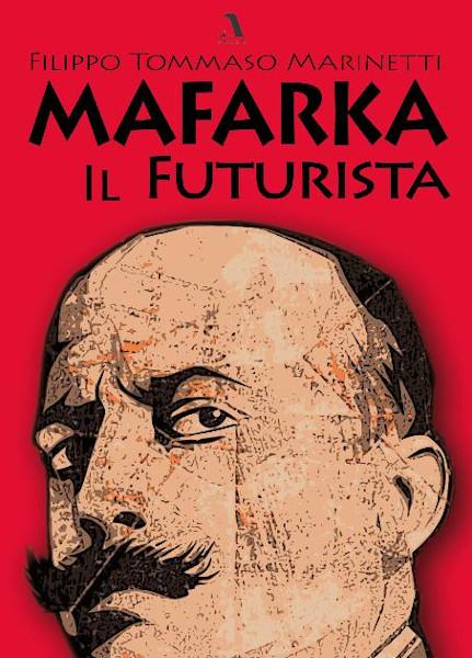 "Capa do livro ""Mafarka il futurista"", publicado pela editora italiana Adler. [1]"