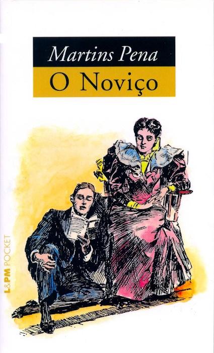 O livro O noviço, de Martins Pena, publicado pela editora L&PM, é uma das principais obras do teatro romântico brasileiro.[1]