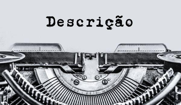 Os textos autobiográficos costumam usar a descrição para apresentar os cenários da vida do autor.