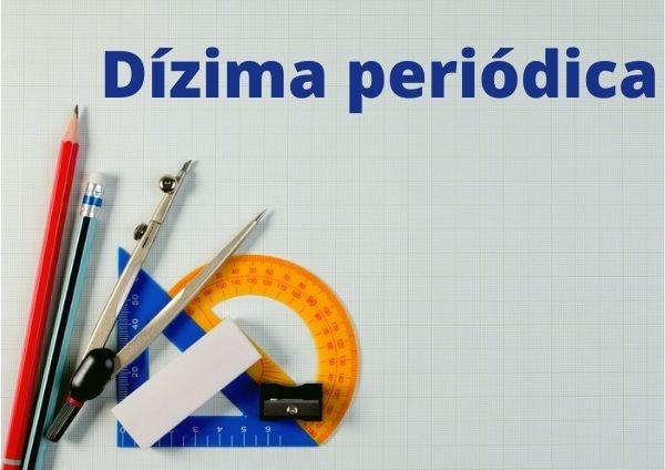 A dízima periódica é um número cuja representação decimal é infinita e possui período.