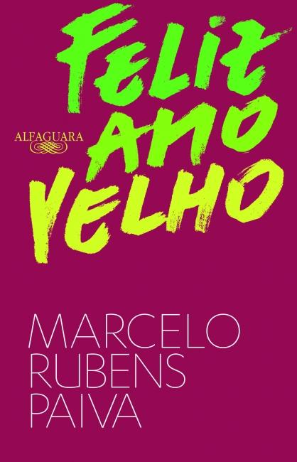 Capa do livro Feliz ano velho, de Marcelo Rubens Paiva, publicado com o selo Alfaguara, do Grupo Companhia das Letras. |2|