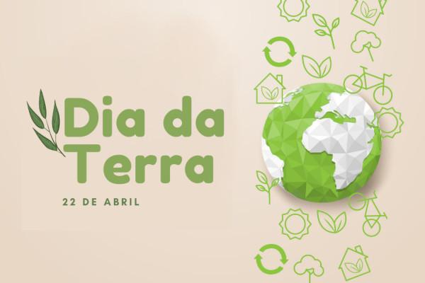 O Dia da Terra é comemorado em 22 de abril.