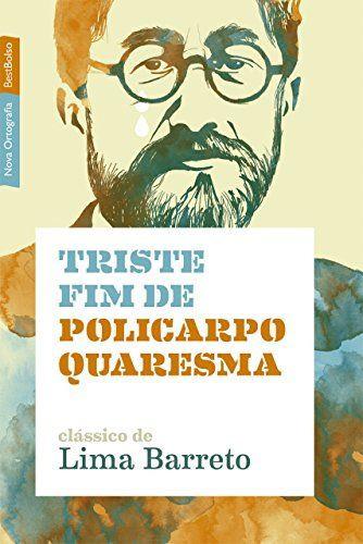 """Capa do livro """"Triste fim de Policarpo Quaresma"""", de Lima Barreto, publicado pela editora BestBolso.[1]"""