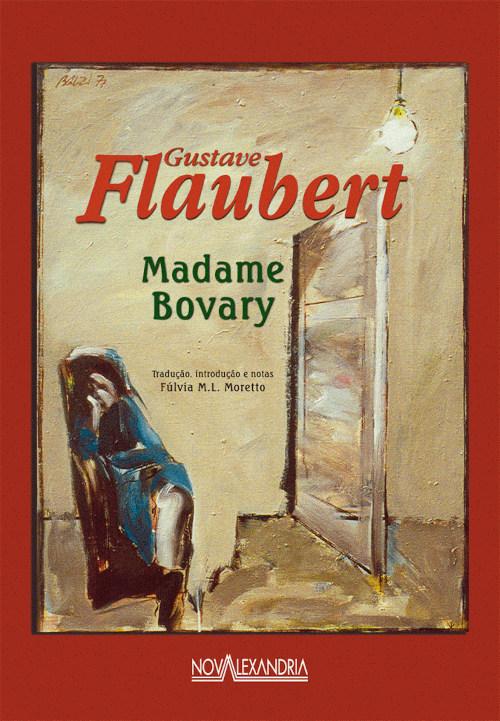"""Capa do livro """"Madame Bovary"""", de Gustave Flaubert, publicado pela editora Nova Alexandria.[1]"""