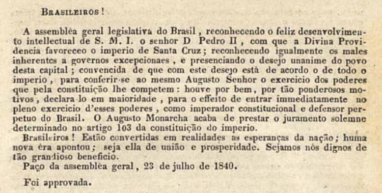 Proclamação da maioridade de Dom Pedro II no dia 23 de julho de 1840, pelo relator Andrada Machado.