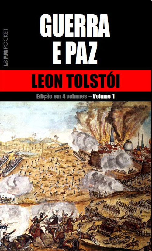 Capa do livro Guerra e paz, de Liev ou Leon Tolstói, publicado pela editora L&PM.