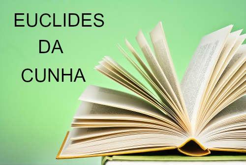 A obra-prima de Euclides da Cunha é Os Sertões