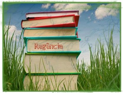 A regência trata da relação que se estabelece entre os verbos e os nomes e os respectivos complementos de que deles fazem parte
