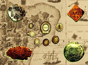 No período colonial, mercadorias e moedas estrangeiras foram comumente empregadas em nossa economia.