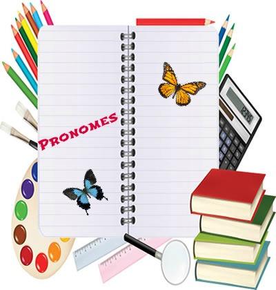 Os pronomes integram as chamadas classes gramaticais