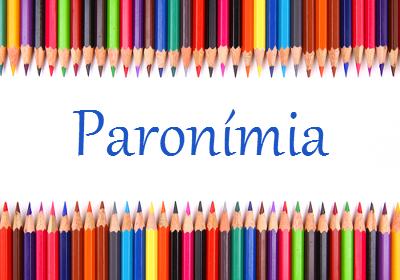 As palavras parônimas são muito parecidas em sua escrita e pronúncia, mas divergentes em relação aos significados