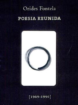 Obra Orides Fontela – Poesia reunida, publicado pela Editora Cosac Naif/7 Letras em 2006