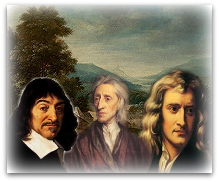 Da esquerda para à direita: René Descartes, John Locke e Isaac Newton