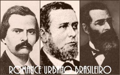Manuel Antônio de Almeida, Joaquim Manuel de Macedo e José de Alencar inauguraram o romance urbano brasileiro, considerado o precursor do Realismo