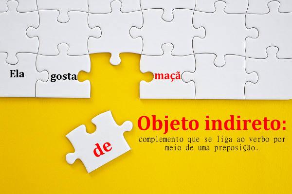 O objeto indireto complementa o sentido do verbo transitivo indireto