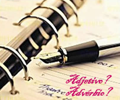 O uso do adjetivo e do advérbio está relacionado a circunstâncias distintas, porém em alguns casos, um exerce a função do outro